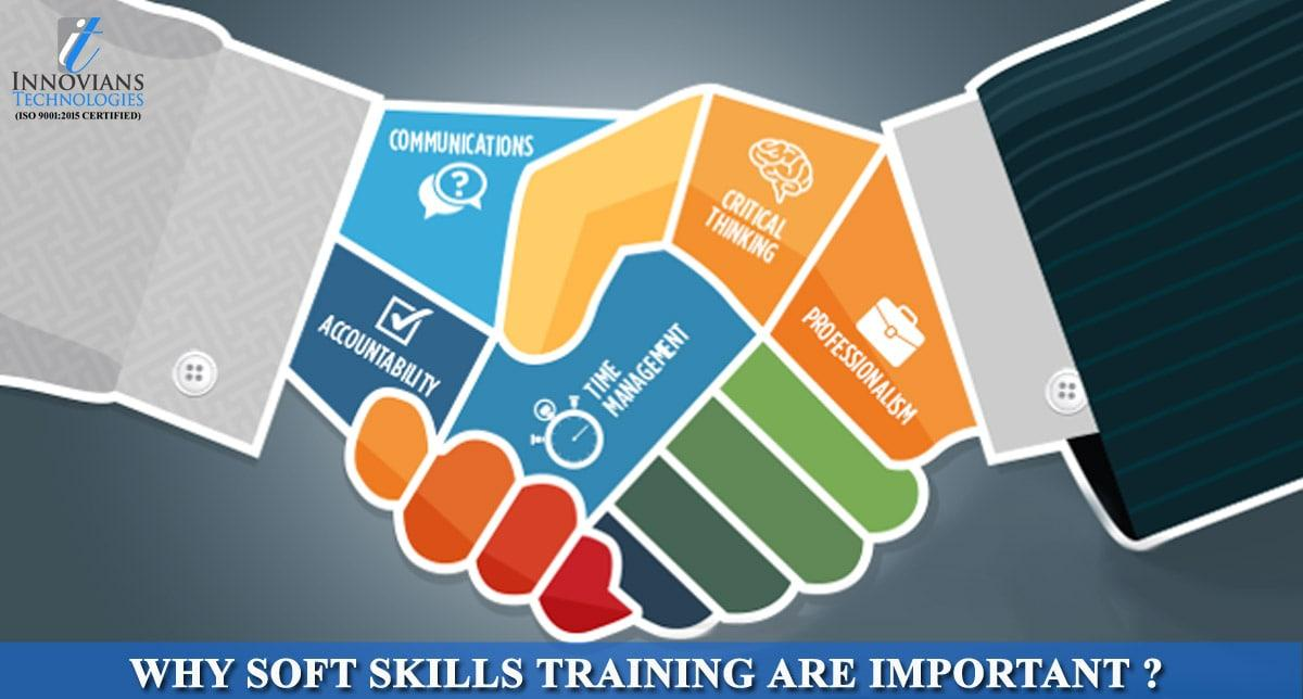 Why Soft Skills Training are Important ?