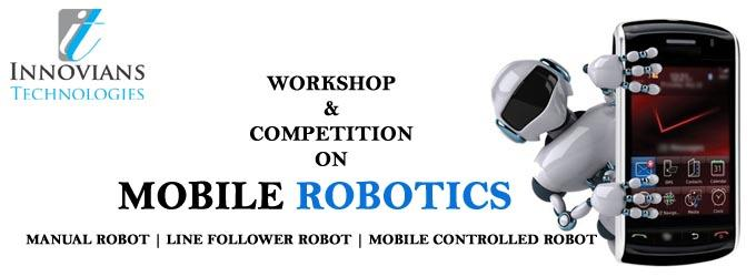 Mobile Robotics | Workshop and Competition on Mobile Controlled Robots
